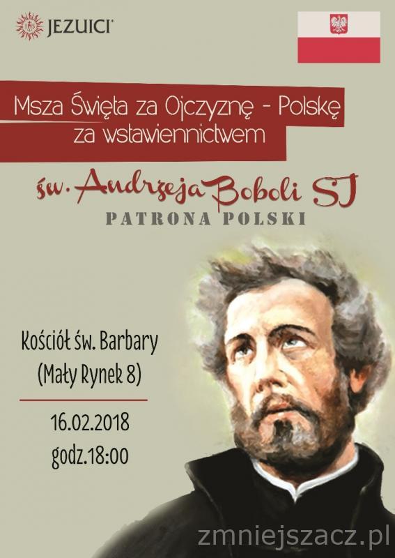 Św. Andrzej Bobola – Msza w intencji Ojczyzny – 16 X 2018 o godz. 18.00